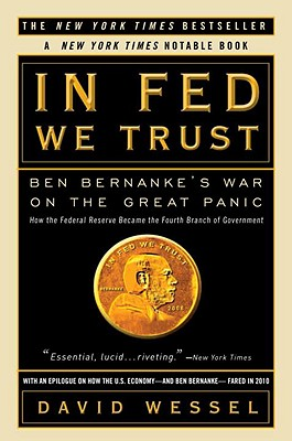 In Fed We Trust By Wessel, David