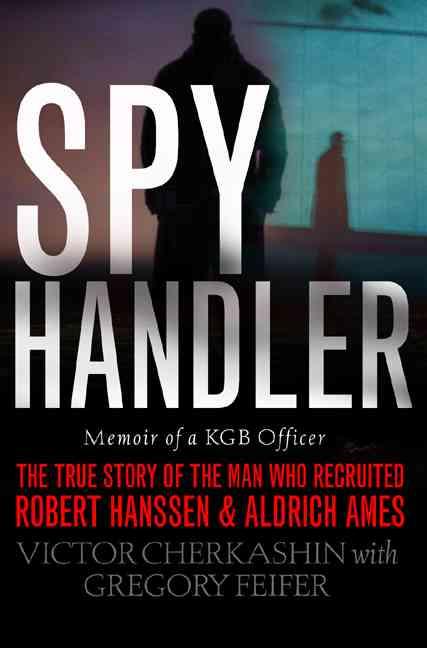 Spy Handler By Cherkashin, Victor/ Feifer, Gregory